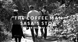 The Coffee Man: Sasa's Story